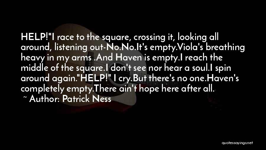 Is There Hope Quotes By Patrick Ness