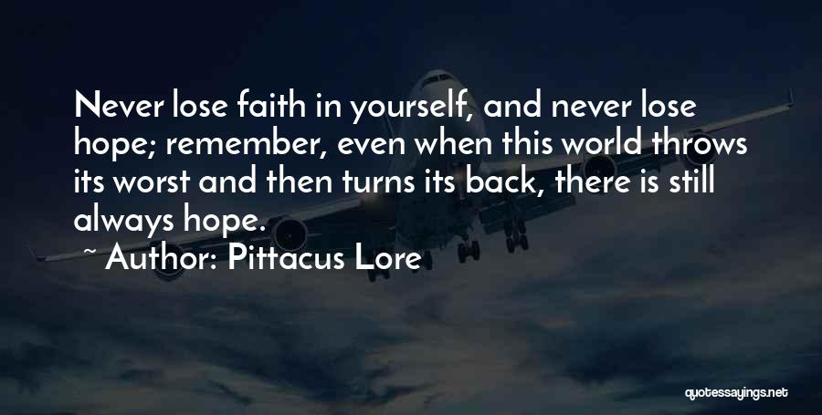 Is There Hope Quotes By Pittacus Lore