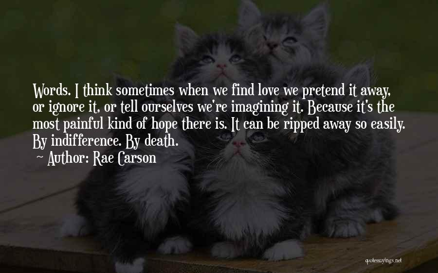Is There Hope Quotes By Rae Carson