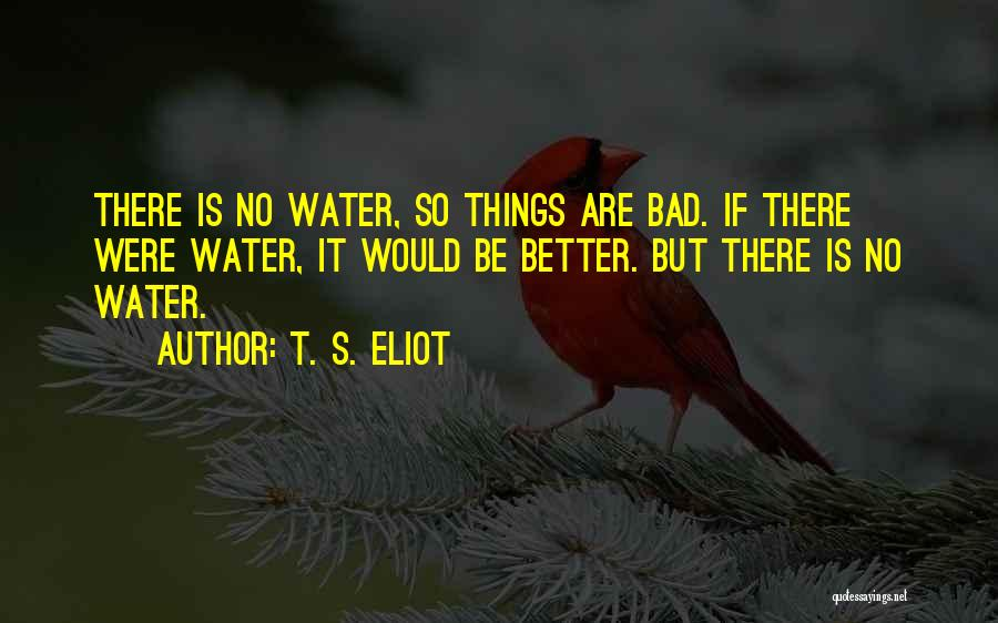 Is There Hope Quotes By T. S. Eliot