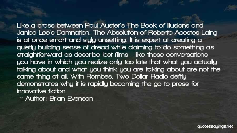 Is Too Late Quotes By Brian Evenson