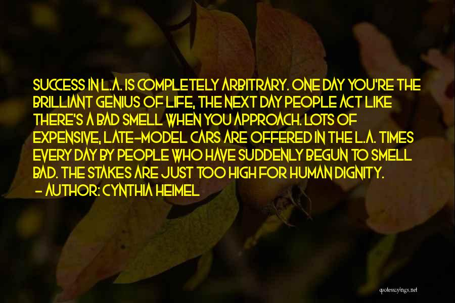 Is Too Late Quotes By Cynthia Heimel