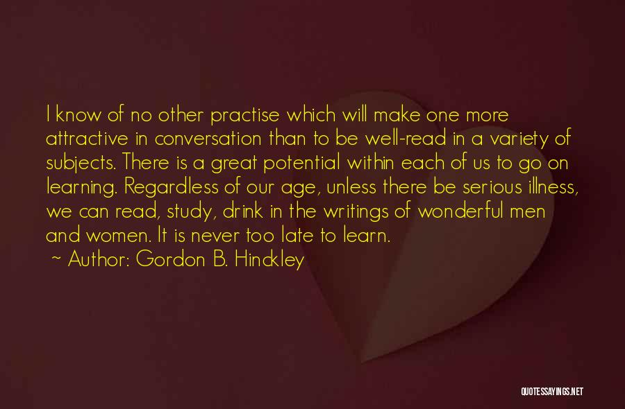 Is Too Late Quotes By Gordon B. Hinckley