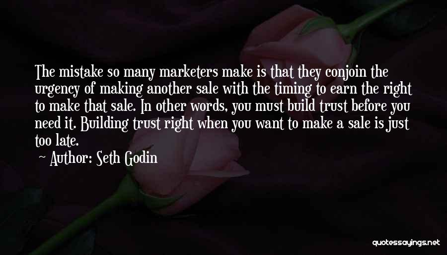 Is Too Late Quotes By Seth Godin
