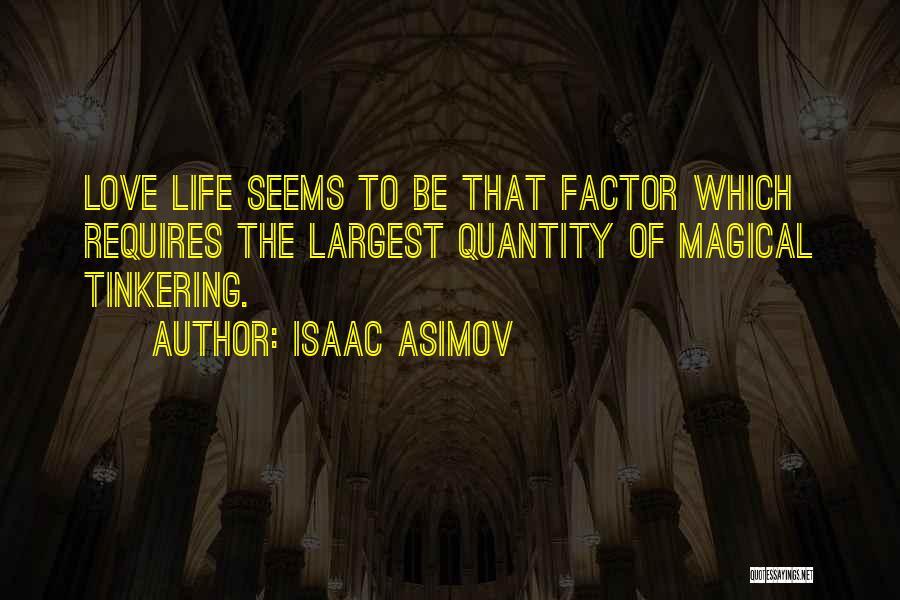 Isaac Asimov Quotes 1095522