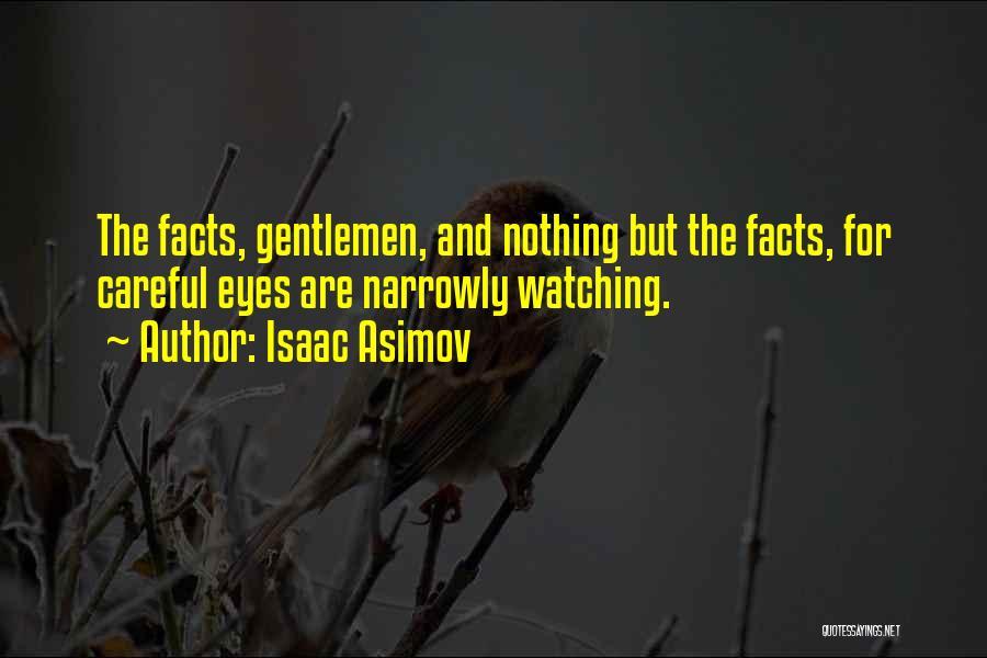 Isaac Asimov Quotes 1166038
