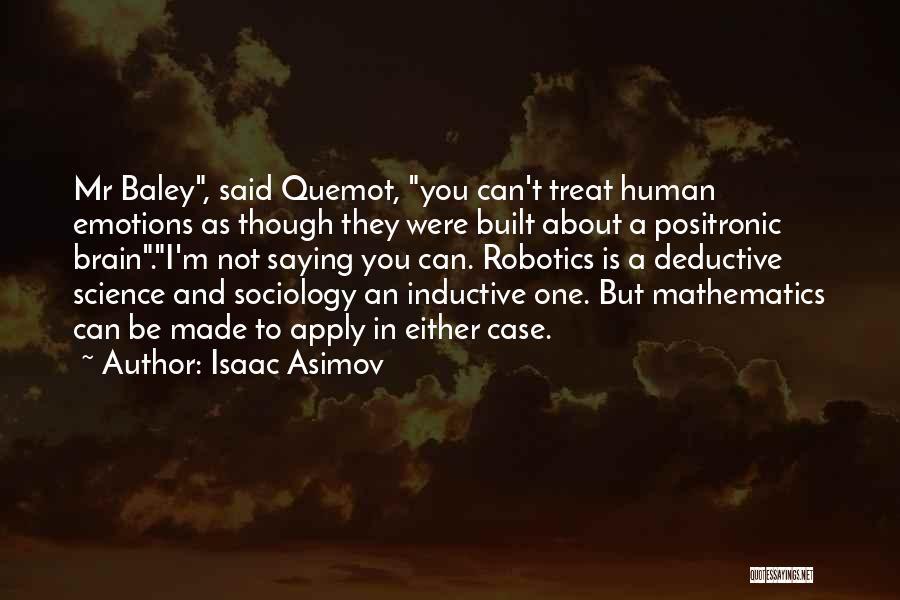 Isaac Asimov Quotes 1198085