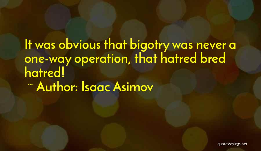 Isaac Asimov Quotes 1225570
