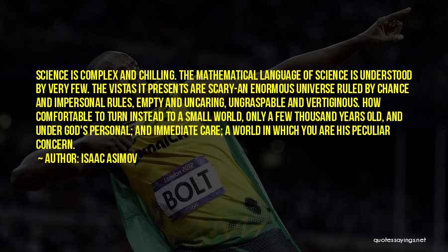 Isaac Asimov Quotes 1241482