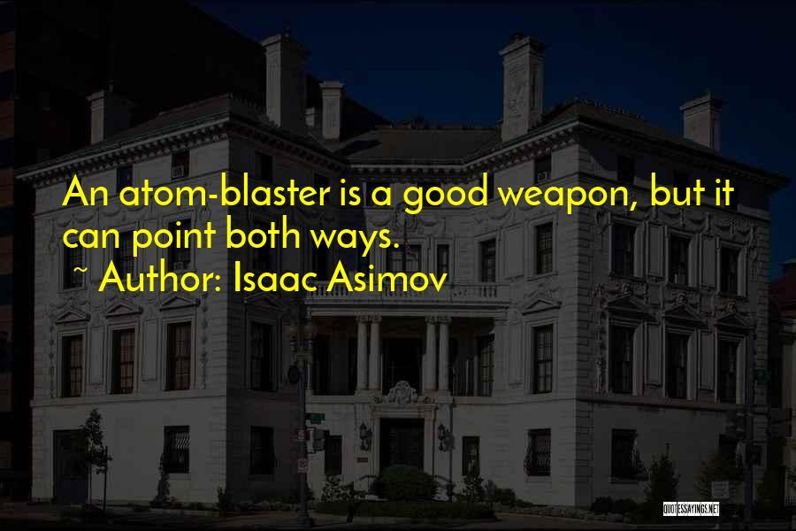 Isaac Asimov Quotes 1244884