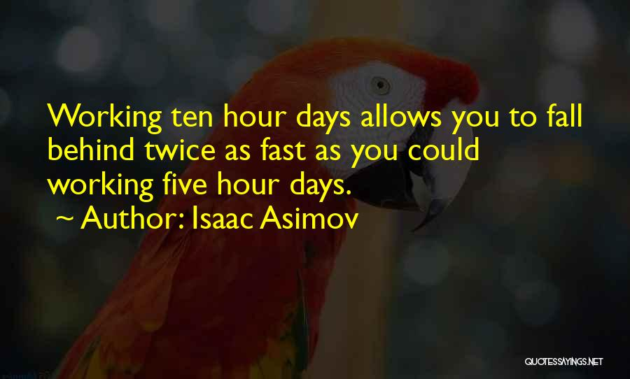 Isaac Asimov Quotes 1273436