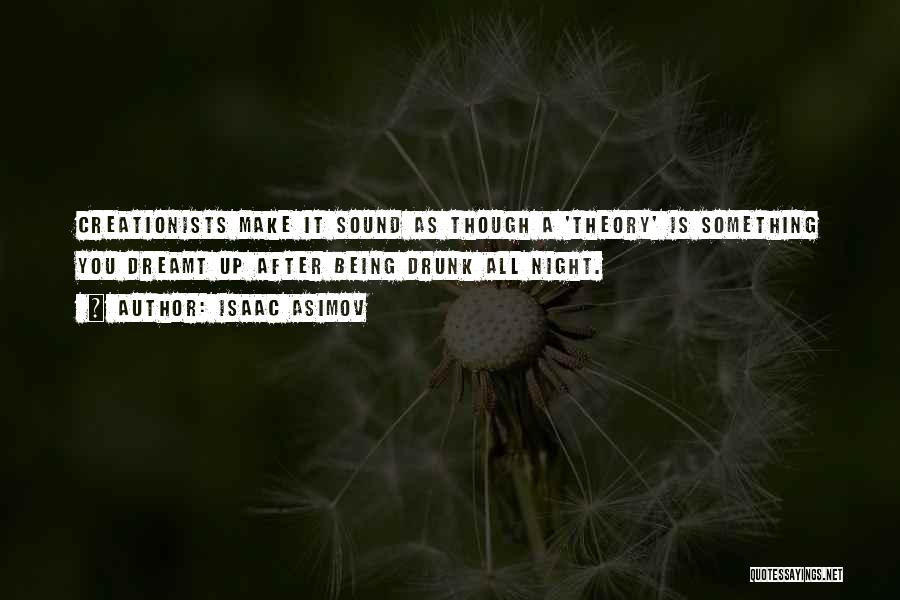 Isaac Asimov Quotes 1313717