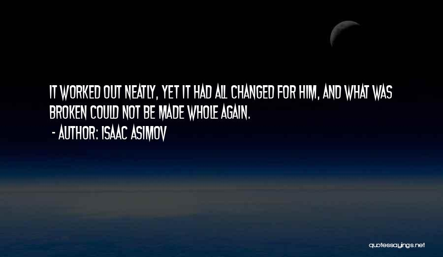 Isaac Asimov Quotes 1345621