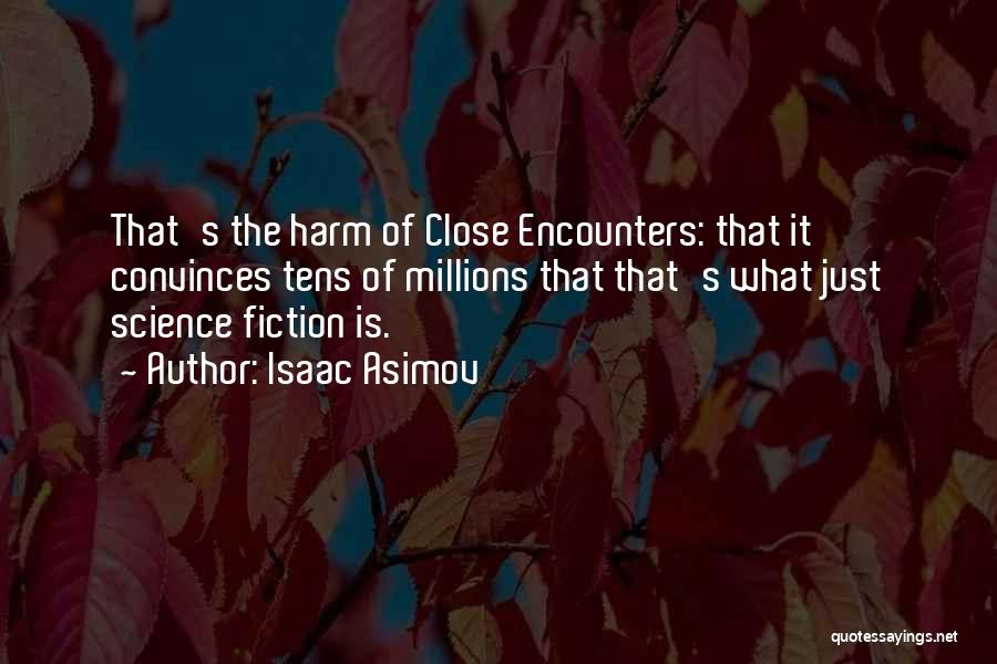 Isaac Asimov Quotes 1358913