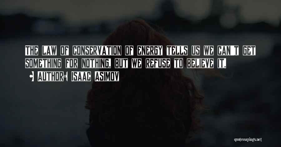 Isaac Asimov Quotes 1423349