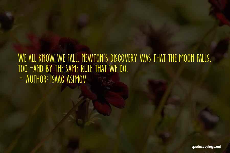 Isaac Asimov Quotes 1541254