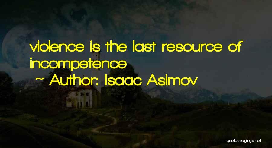 Isaac Asimov Quotes 1597656