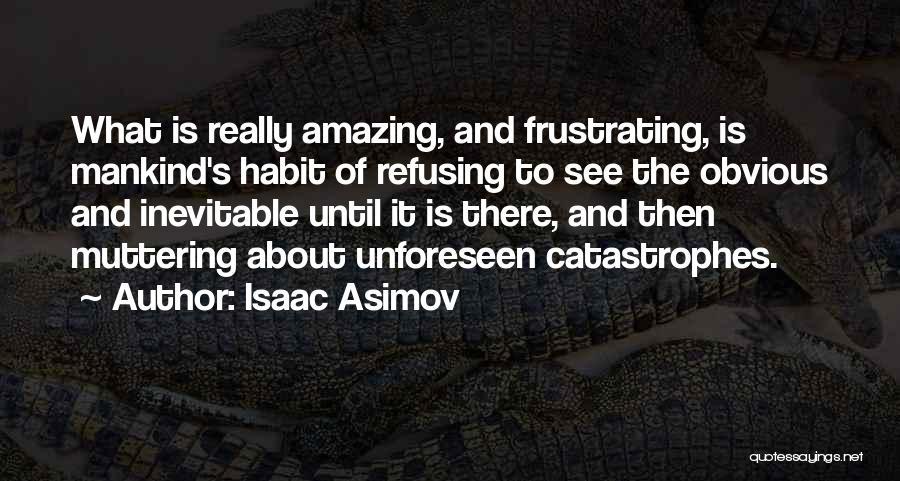 Isaac Asimov Quotes 1617603