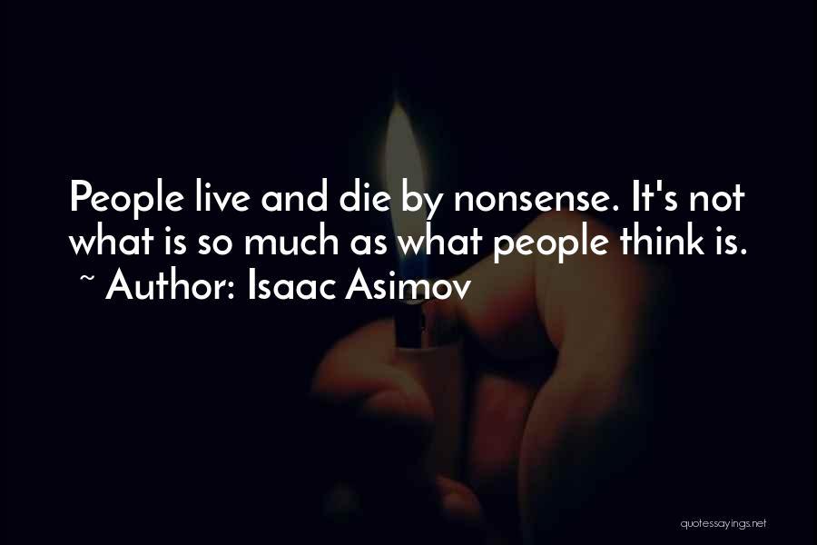 Isaac Asimov Quotes 1654891