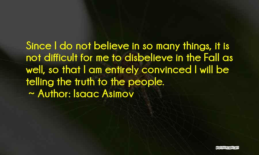 Isaac Asimov Quotes 1662066