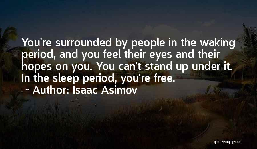 Isaac Asimov Quotes 1726015