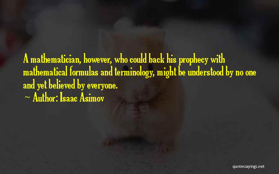 Isaac Asimov Quotes 1728298