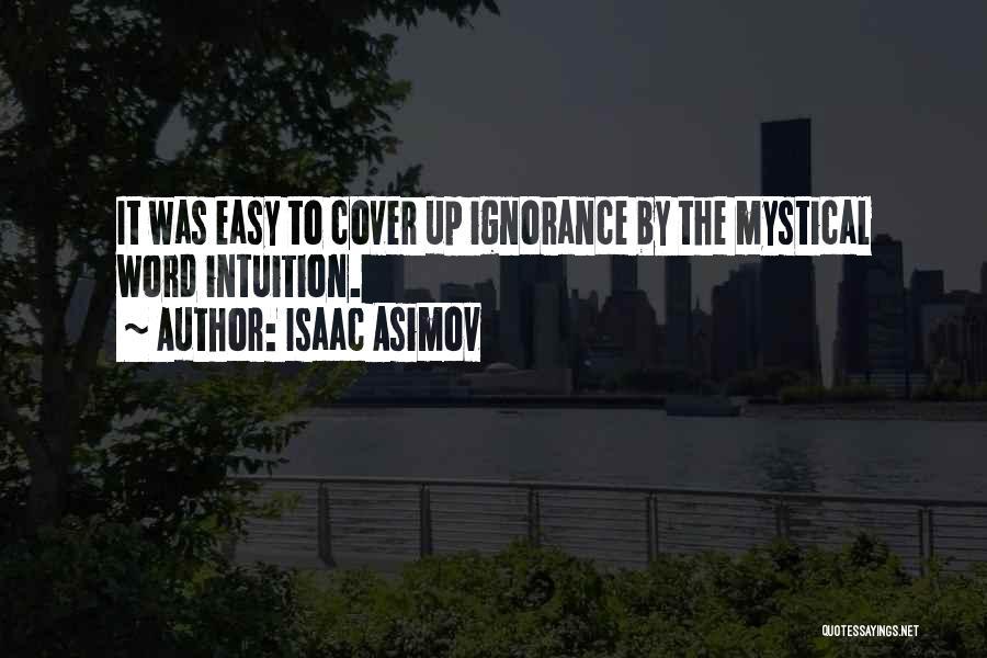 Isaac Asimov Quotes 1773413
