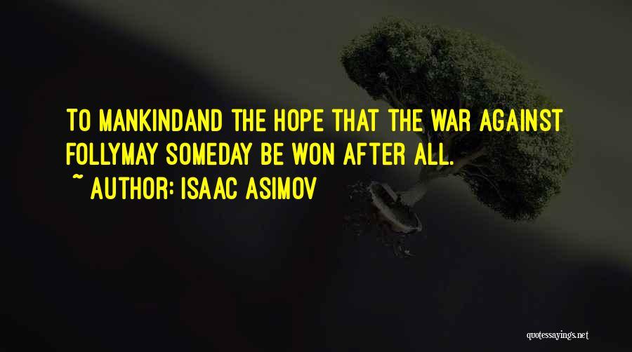 Isaac Asimov Quotes 183576