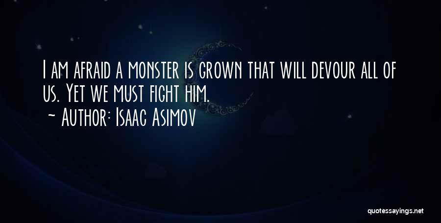Isaac Asimov Quotes 1977907