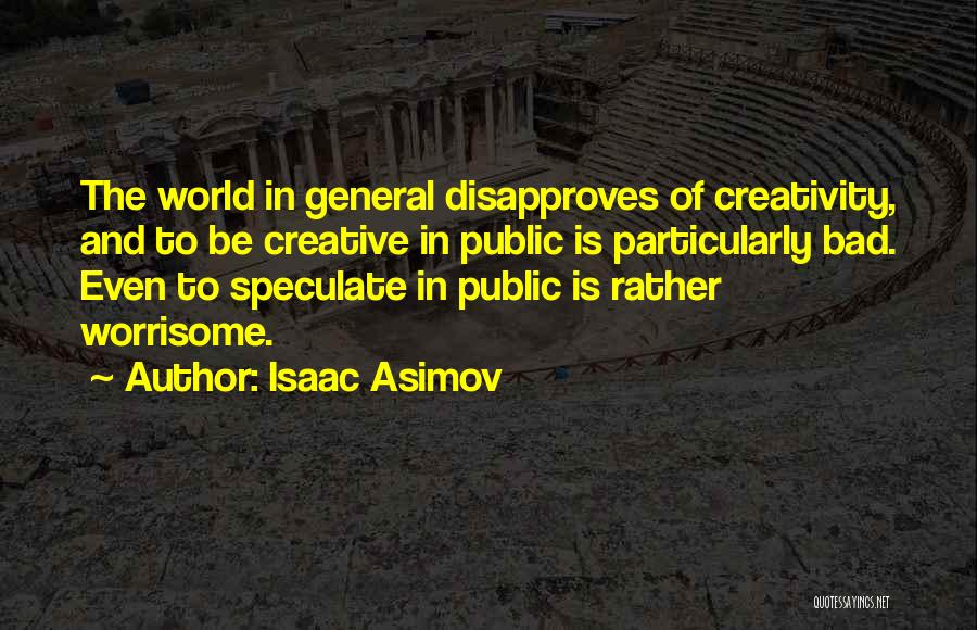 Isaac Asimov Quotes 1985190