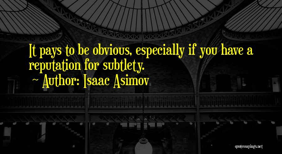 Isaac Asimov Quotes 199508