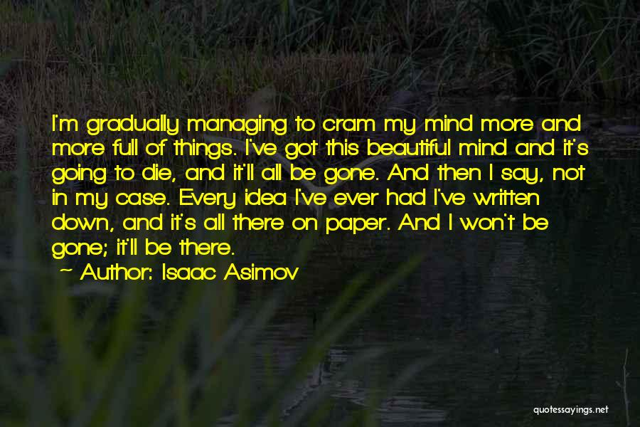 Isaac Asimov Quotes 2087158