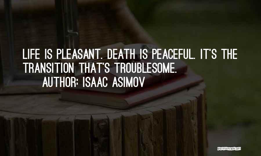 Isaac Asimov Quotes 2132385