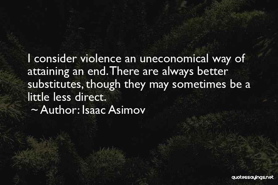Isaac Asimov Quotes 2185491
