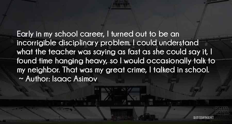 Isaac Asimov Quotes 2210045