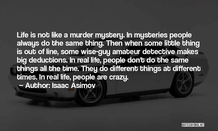 Isaac Asimov Quotes 2245783