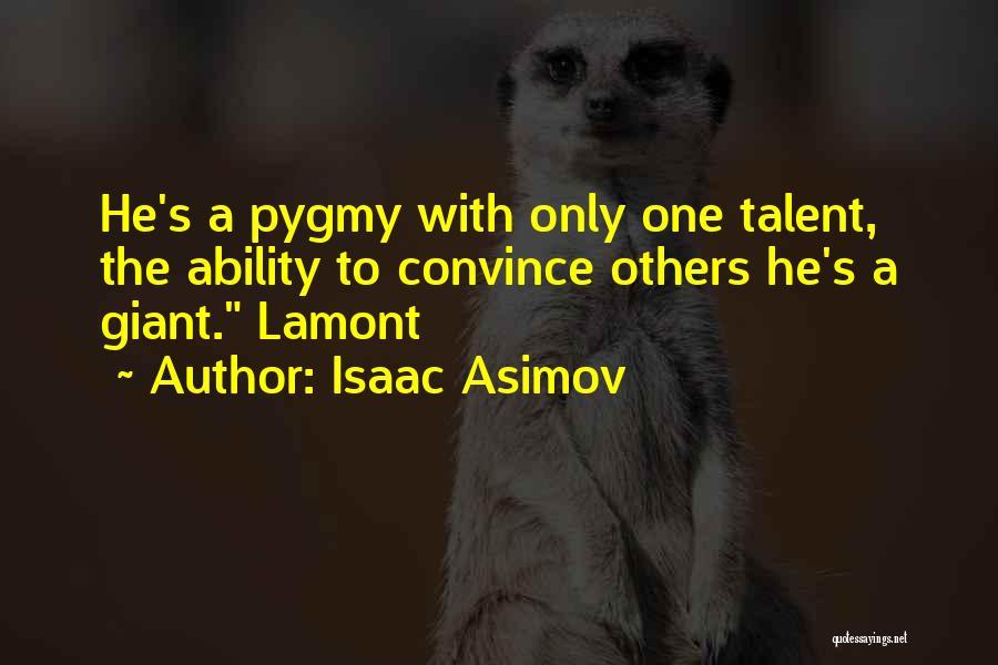 Isaac Asimov Quotes 258638