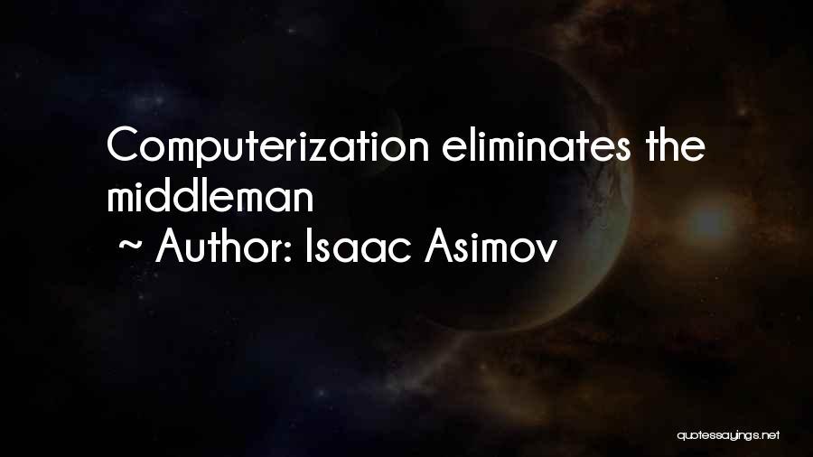 Isaac Asimov Quotes 277537