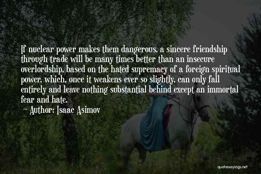 Isaac Asimov Quotes 356529
