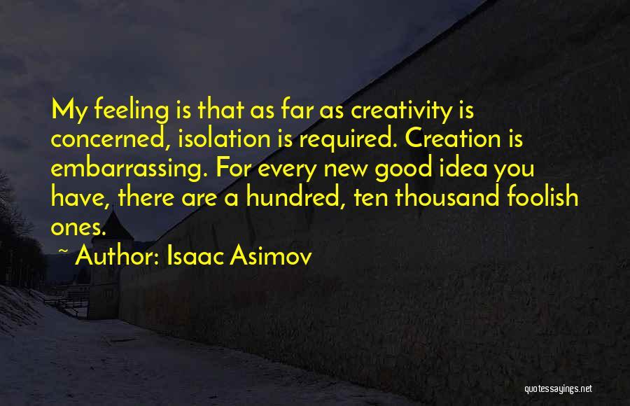 Isaac Asimov Quotes 374222
