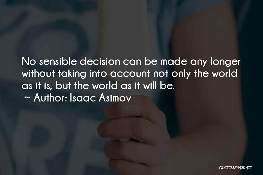 Isaac Asimov Quotes 617003