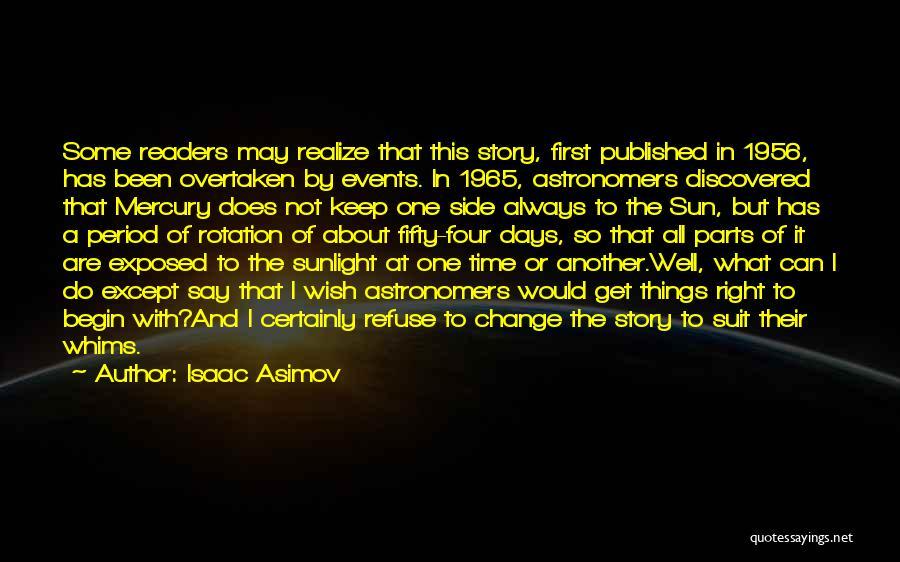 Isaac Asimov Quotes 656568