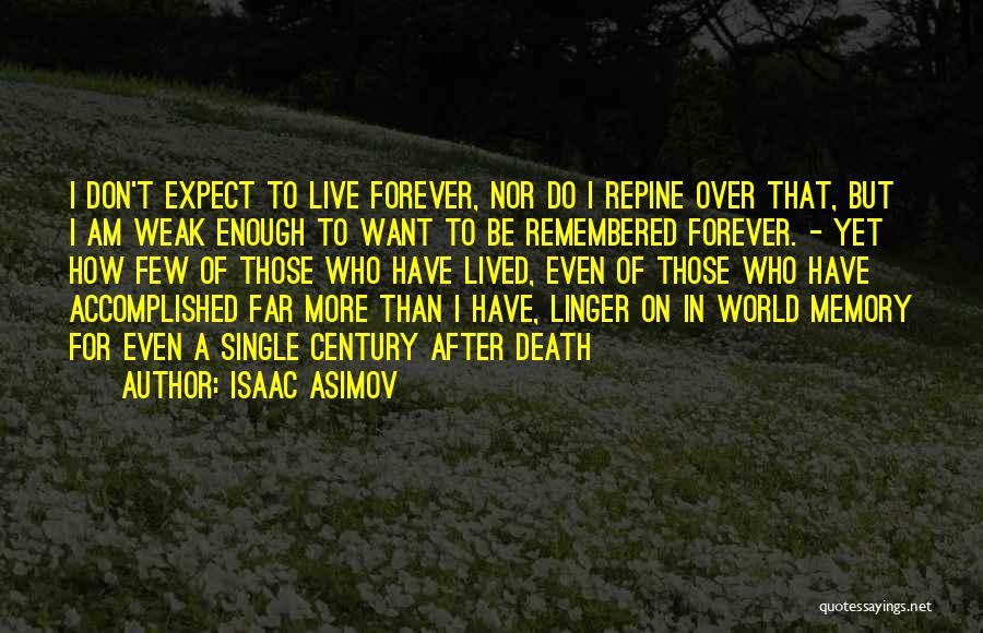 Isaac Asimov Quotes 698862