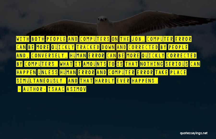 Isaac Asimov Quotes 763834