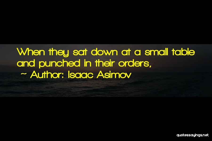 Isaac Asimov Quotes 791808