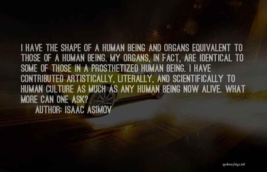 Isaac Asimov Quotes 826607