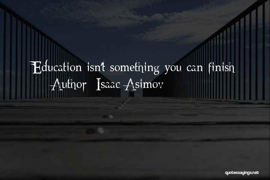 Isaac Asimov Quotes 864755