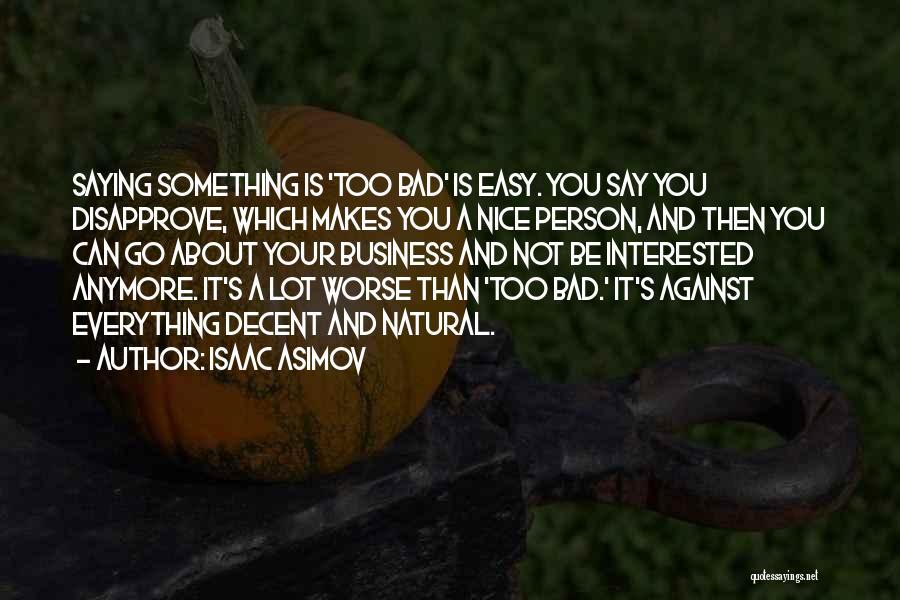 Isaac Asimov Quotes 961283