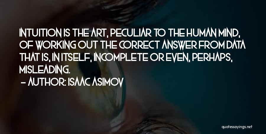 Isaac Asimov Quotes 991765