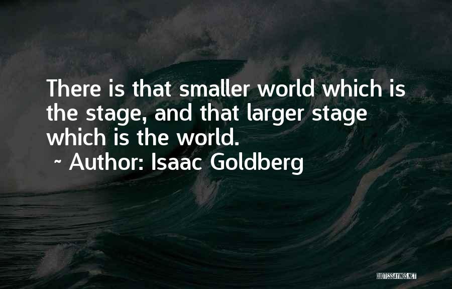 Isaac Goldberg Quotes 1291402